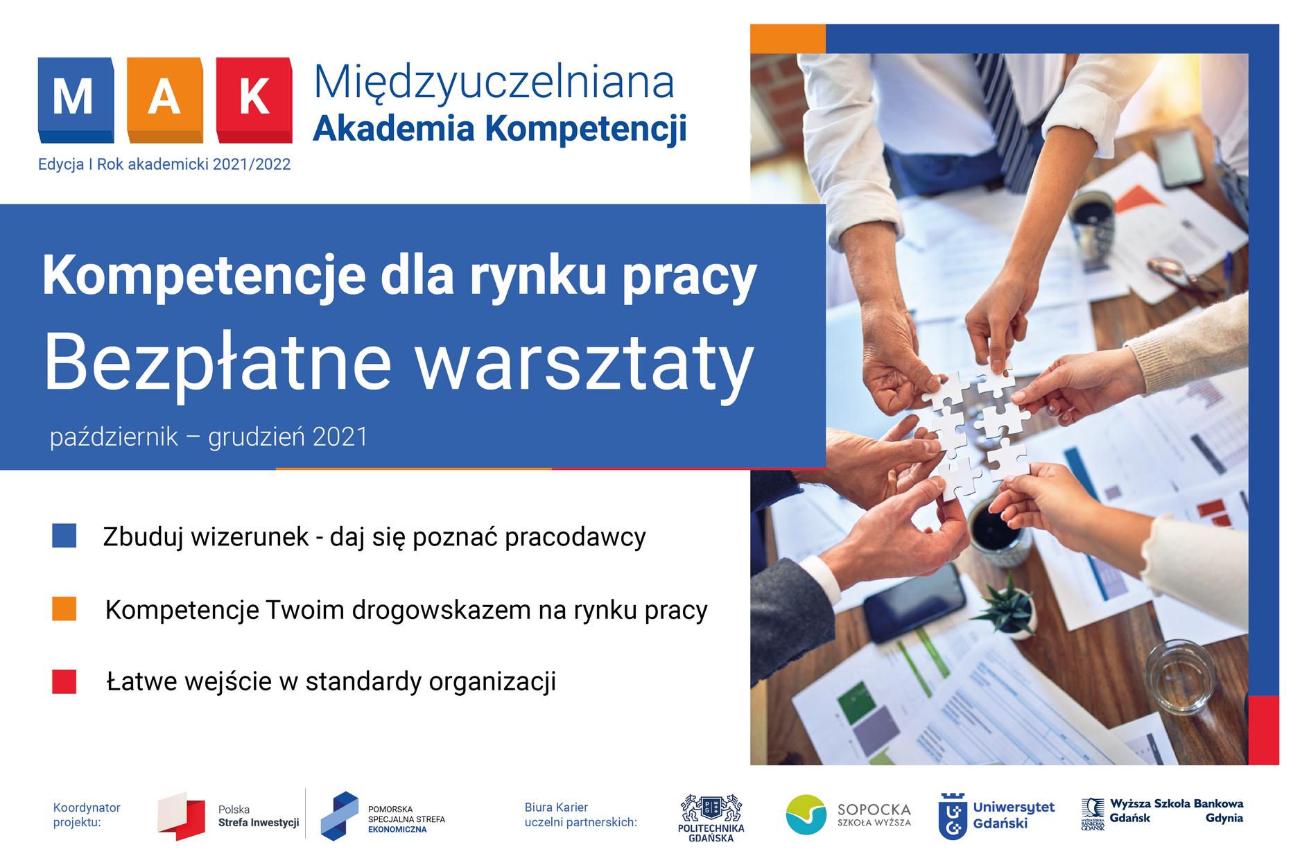 plakat promujący Międzyuczelnianą Akademię Kompetencji zawierający hasła zachęcające do udziału w przedsięwzięciu