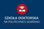 Na zdjęciu widoczny grafika z napisem szkoła doktorska na politechnice gdańskiej
